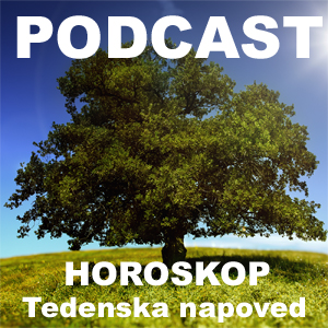001 – Podcast Tedenski horoskop